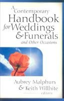 A Contemporary Handbook for Weddings & Funerals and Other Occasions (Paperback): Aubrey Malphurs