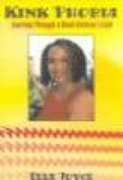 Kink Phobia - Journey Through a Black Woman's Hair (Paperback): Ella Joyce
