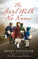 The Girl With No Name (Paperback): Diney Costeloe