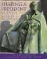 Shaping a President (Hardcover, Library binding): Kelli Peduzzi, Diane Smook