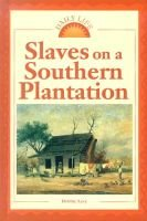 Slaves on a Southern Plantation (Hardcover, Library binding): Debbie Levy