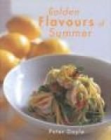 Golden Flavours of Summer (Paperback): Peter Doyle