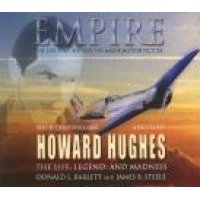 Empire - The Life, Legend, and Madness of Howard Hughes (Abridged, Standard format, CD, abridged edition): Donald L. Barlett,...