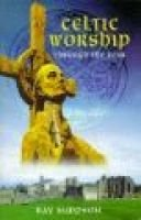 Celtic Worship Through the Year (Paperback): Ray Simpson