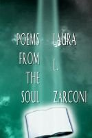 Poems from the Soul (Paperback): Laura L. Zarconi