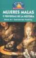 Mujeres Malas Y Perversas (Spanish, Paperback): Rosa Ma. Santidrian Padilla