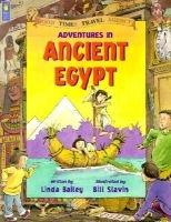 Adventures in Ancient Egypt (Hardcover): Linda Bailey