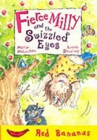 Fierce Milly and the Swizzled Eyes (Paperback): Mary McLaughlin