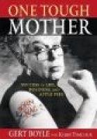 One Tough Mother (Hardcover): Gert Boyle
