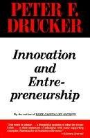 Innovation and Entrepreneurship - Practice and Principles (Paperback, HarperBusiness ed): Peter Ferdinand Drucker