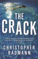 The Crack (Paperback): Christopher Radmann