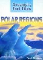Polar Regions (Hardcover, Library binding): Paul Mason