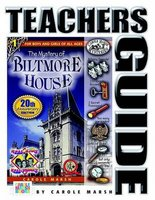 The Mystery of Biltmore House Teacher's Guide (Paperback, Teacher's Guide): Carole Marsh
