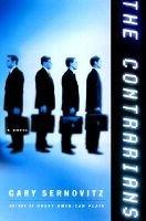 The Contrarians (Hardcover, 1st ed): Gary Sernovitz