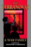 The Terranovas - A War Family (Paperback): Valentine Cardinale