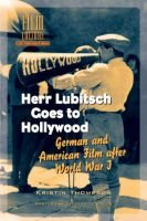 Herr Lubitsch Goes to Hollywood - German and American Film After World War I (Hardcover): Kristin Thompson