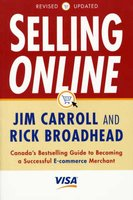 Selling online - Canada's bestselling guide to becoming a successful e-commerce merchant (Paperback, Rev. updated): Jim...