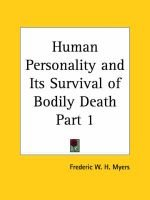 Human Personality and Its Survival of Bodily Death Vol. 1 (1903) (Paperback): Frederic W. H Myers