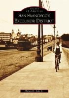 San Francisco's Excelsior District (Paperback): Walter G Jebe Sr