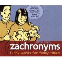 Zachronyms (Hardcover): Zach