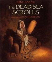 The Dead Sea Scrolls (Hardcover, Library binding): Ilene Cooper