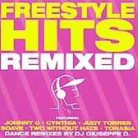 Freestyle Hits Remixed (CD): Freestyle Hits Remixed, Various Artists