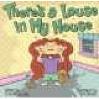 There's a Louse in My House (Paperback): Cheri Hayes