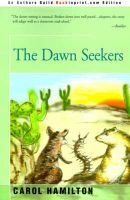 The Dawn Seekers (Paperback, Illustrated Ed): Carol Hamilton