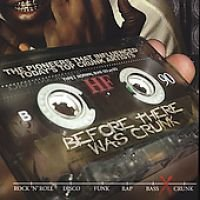 Before There Was Crunk (CD, Parental Adviso): Various Artists