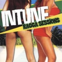 Intune Ragga Sessions (CD): Various Artists