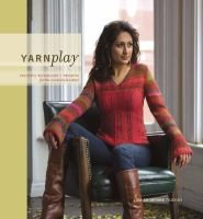 Yarnplay - Colorful Techniques and Projects for the Creative Knitter (Paperback): Lisa Shobhana Mason