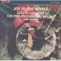 Eugene Ormandy / Ormandy/Philadelphia Orch - Joy to the World (CD): Eugene Ormandy, Ormandy/Philadelphia Orch