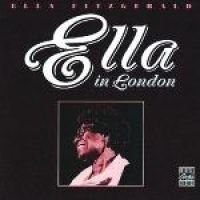 Ella Fitzgerald - Ella In London (CD): Ella Fitzgerald