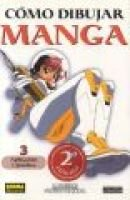 Como Dibujar Manga Volume 3: Aplicacion Y Pactica - (How To Draw Manga Spanish Language Edition) (Spanish, Paperback, 2nd):...