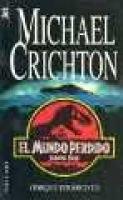El Mundo Perdidoe (Spanish, Paperback): Michael Crichton