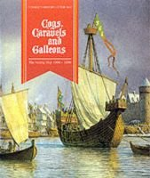Cogs, Caravels and Galleons - The Sailing Ship, 1000-1650 (Hardcover): Richard W. Unger