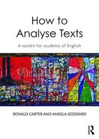How To Analyse Texts - A Toolkit for Students of English (Paperback): Ronald Carter, Angela Goddard
