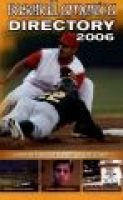 Baseball America Directory - Your Definitive Guide to the Game (Paperback, 2006): Baseball America