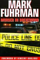 Murder in Brentwood (Paperback, illustrated edition): Fuhrmann