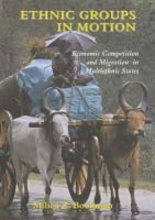 Ethnic Groups in Motion - Economic Competition and Migration in Multi-Ethnic States (Hardcover): Milica Zarkovic Bookman