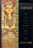 Tutankhamen - The Life and Death of the Boy-King (Hardcover, 1st U.S. ed): Christine El-Mahdy