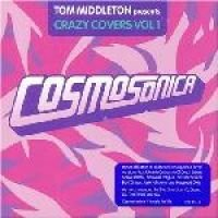 Cosmosonica Crazy Covers - Vol.1 (CD): Various Artists