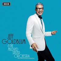 Jeff Goldblum / The Mildred Snitzer Orchestra - The Capitol Studios Sessions (CD): Jeff Goldblum, The Mildred Snitzer Orchestra