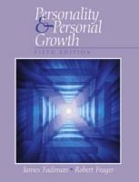Personality and Personal Growth (Hardcover, 5Rev ed): James Fadiman, Robert Frager
