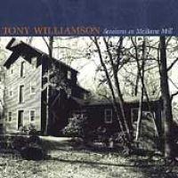 Tony Williamson - Sessions at McBain Mill (CD): Tony Williamson