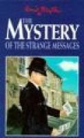 The Mystery of the Strange Messages (Paperback, New ed): Enid Blyton