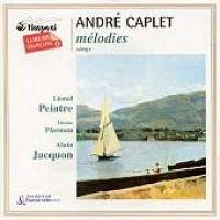A. Caplet / Peintre Jacquon - Melodies (CD): A. Caplet, Peintre Jacquon