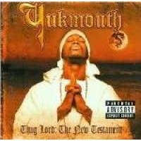 Yukmouth - Thug Lord: The New Testament (CD): Yukmouth