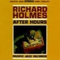 Richard 'groove' Holmes - After Hours (CD): Richard 'groove' Holmes