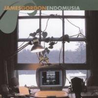 By: James Gordon - Endomusia (CD): By: James Gordon
